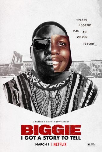Netflix Biggie: I Got a Story to Tell
