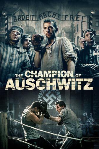 oorlogsfilms en/of vechtfilms opgelet: The Champion of Auschwitz vertelt een waargebeurd verhaal